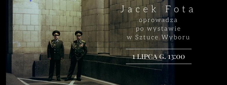 Jacek Fota oprowadza po wystaiwe w Sztuce Wyboru-6